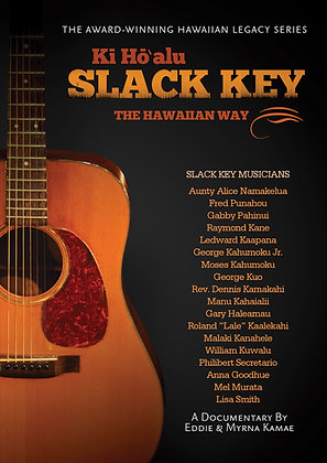 Kī Hōʻalu Slack Key: The Hawaiian Way