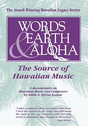Words Earth & Aloha: The Source of Hawaiian Music