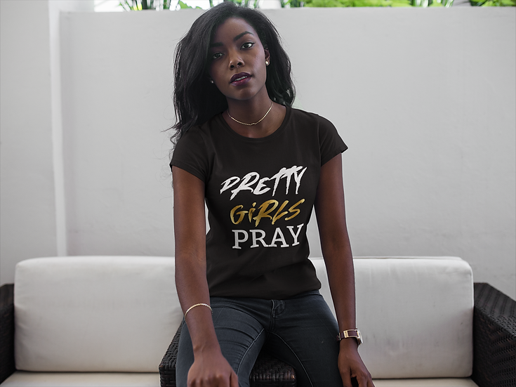 Pretty Girls Pray T-Shirt