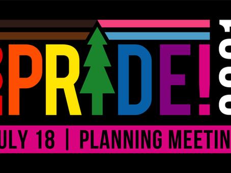 Pride Planning, July 18