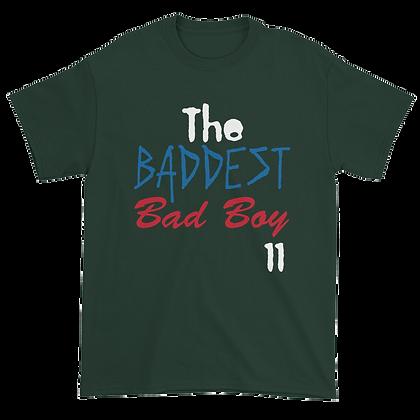 The Baddest Bad Boy T-Shirt