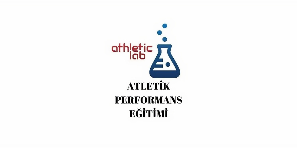Athletic Performance  Eğitimi