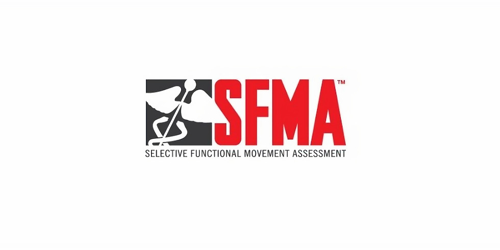 SFMA (Selective Functional Motion Assessment)