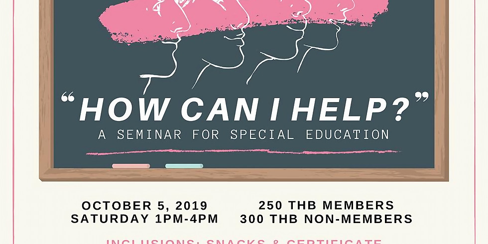 How  Can I Help?: A Seminar about Special Education here in Thailand