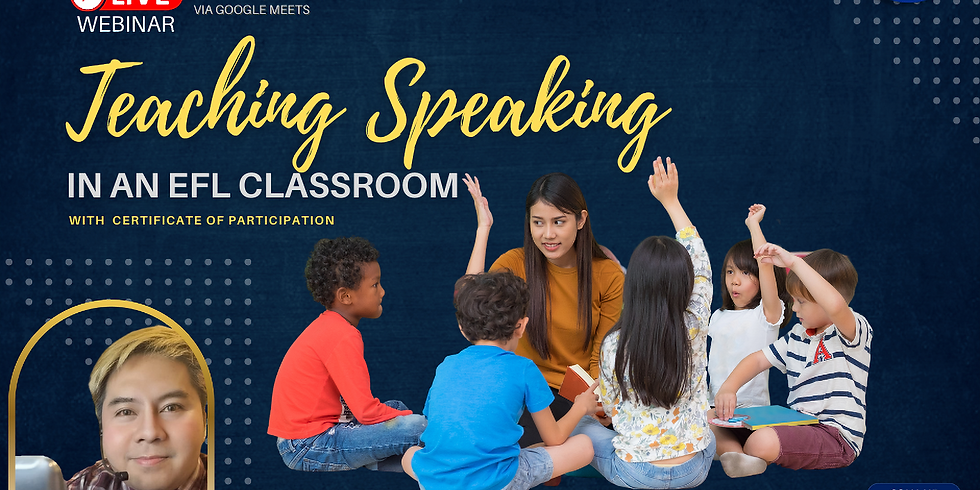 FREE WEBINAR: Teaching Speaking in EFL Classroom