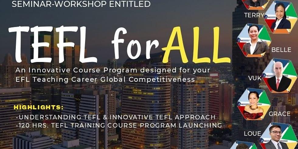 4Th International Seminar-Workshop: TEFL for ALL by LeEBS