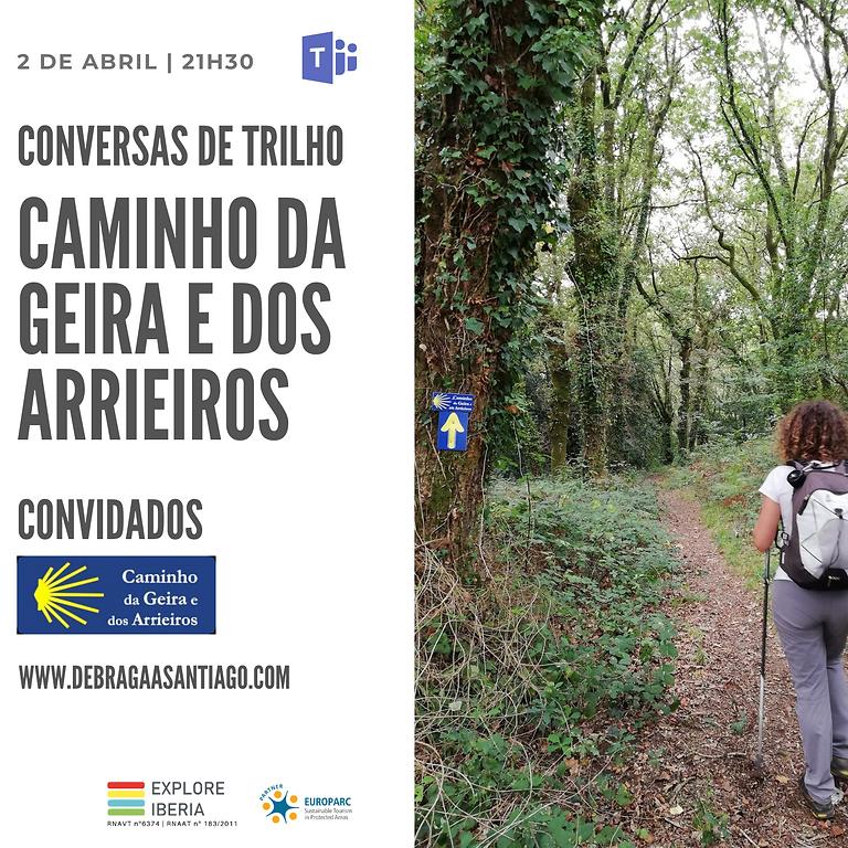 Conversas do Trilho | Caminho da Geira e dos Arrieiros