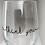 Thumbnail: Thank You Wine Glass