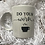 Thumbnail: Do Your Work - Lock down mug
