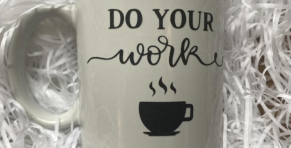 Do Your Work - Lock down mug