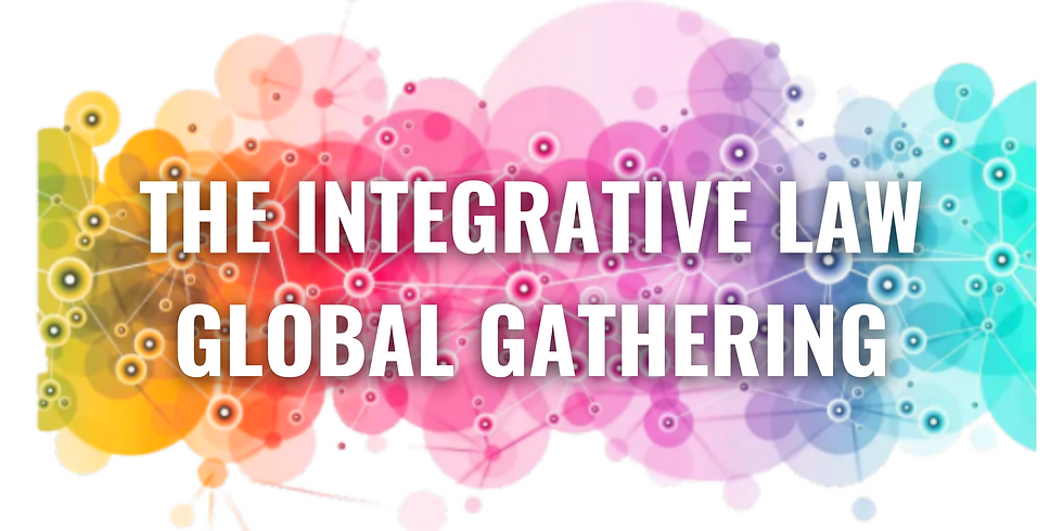 The Integrative Law Global Gathering