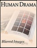 HUMAN DRAMA_BLURRED IMAGES_DIGITAL BOOK