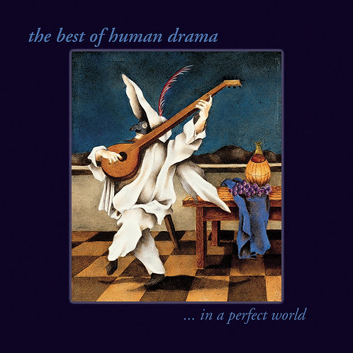 In a Perect World...The Best of Human Drama