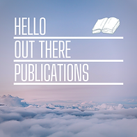 HELLO OUT THERE PUBLICATIONS (1).png