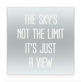 the sky's not the limit SW
