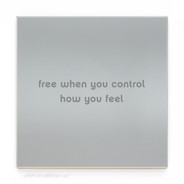 FREE WHEN YOU CONTROL HOW YOU FEEL  GR8.