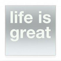 life is great SW