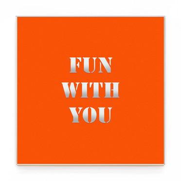 FUN WITH YOU org.jpg