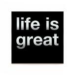 life is great black.jpg