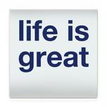 life is great 60cm.jpg