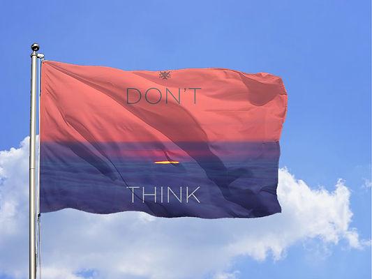 02 don't think.jpg