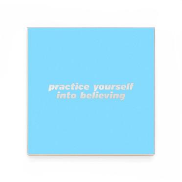 12 practice yourself into believing.jpg
