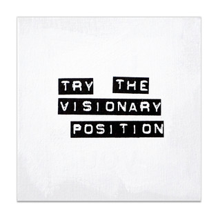 try the visionary position