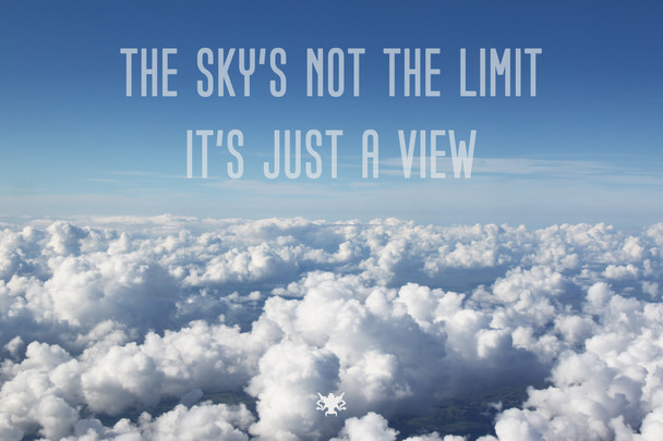 sky's not the limit