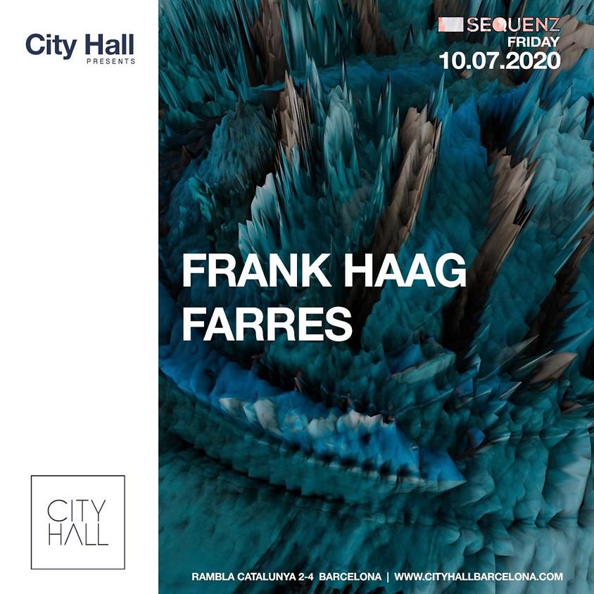 City Hall Friday w/ Farres - Frank Haag