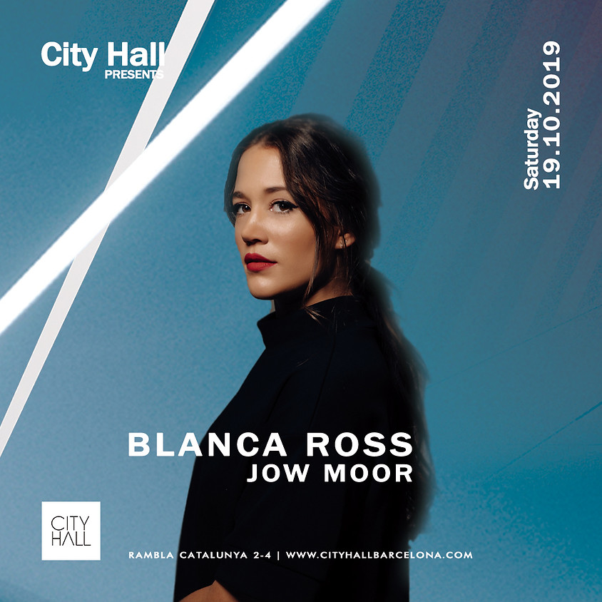 City Hall pres. Blanca Ross + Jow Moor