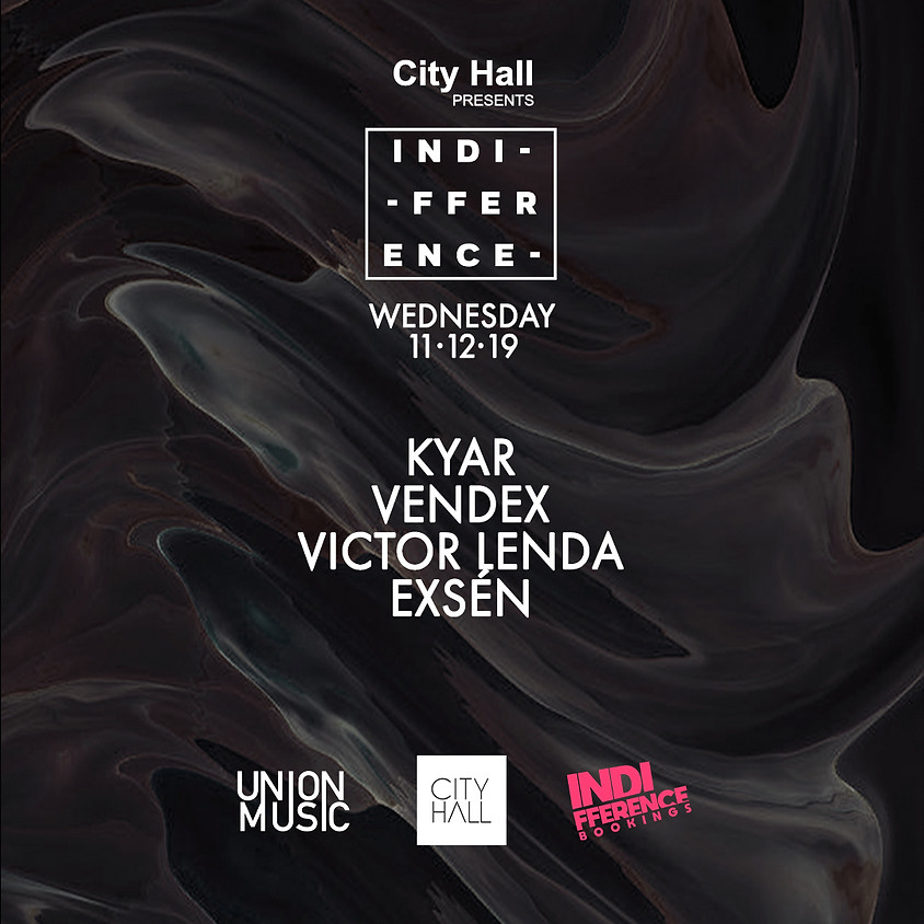 City Hall pres. Indifference party - UnionMusic Showcase