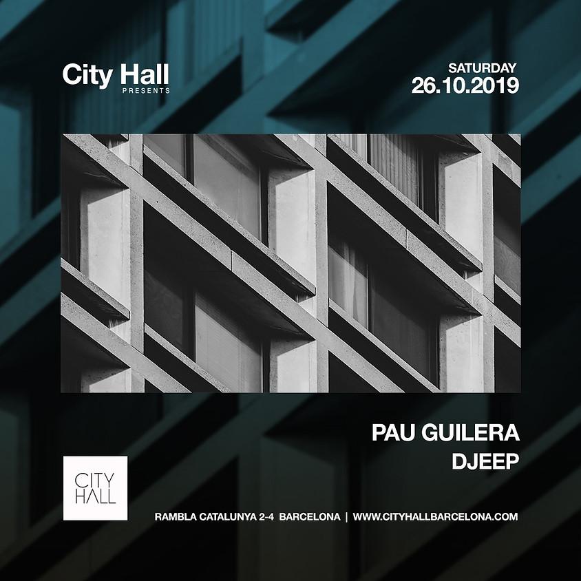 City Hall pres. Pau Guilera + Djeep