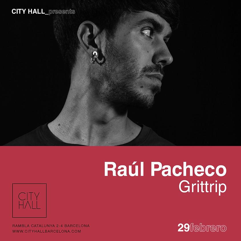 City Hall pres. Raul Pacheco - Grittrip