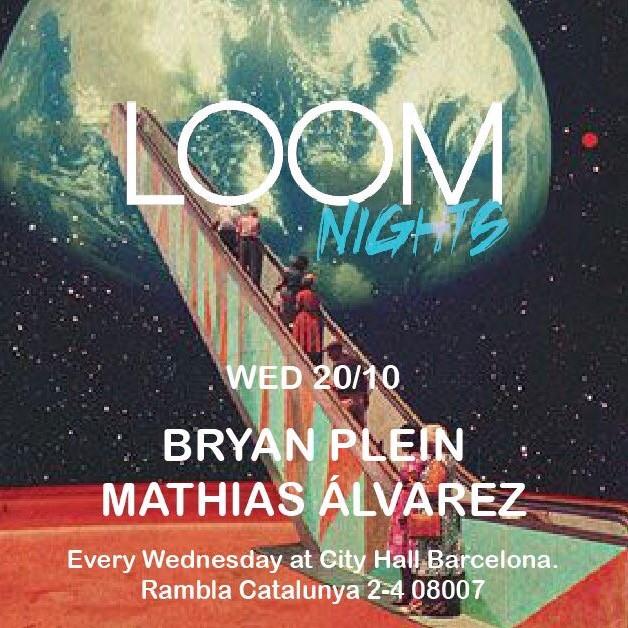LOOM NIGHT - EVERY WEDNESDAY (2nd ROOM)