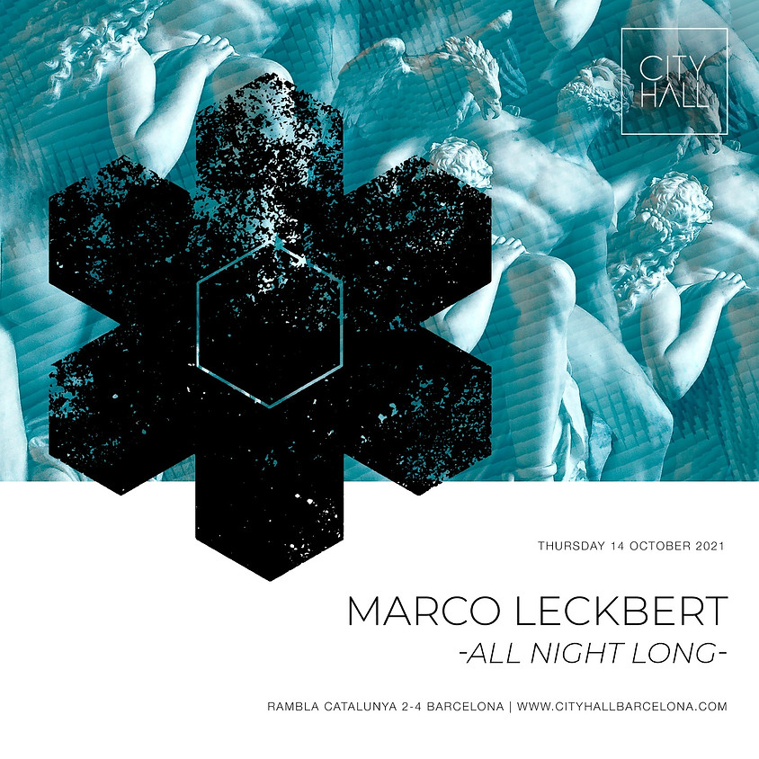 City Hall Thursday - MARCO LECKBERT - ALL NIGHT LONG -