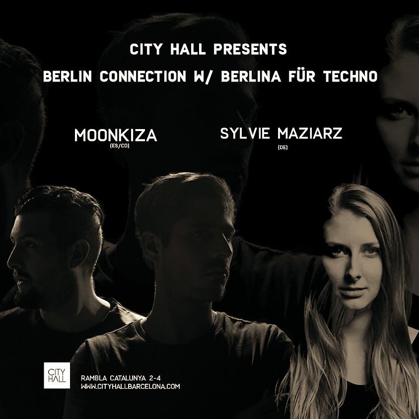 City Hall pres. Berlin Connection w/ Moonkiza, SYLVIE MAZIARZ