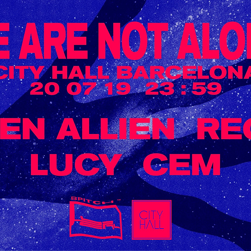 City Hall pres. We are not alone w/Ellen Allien