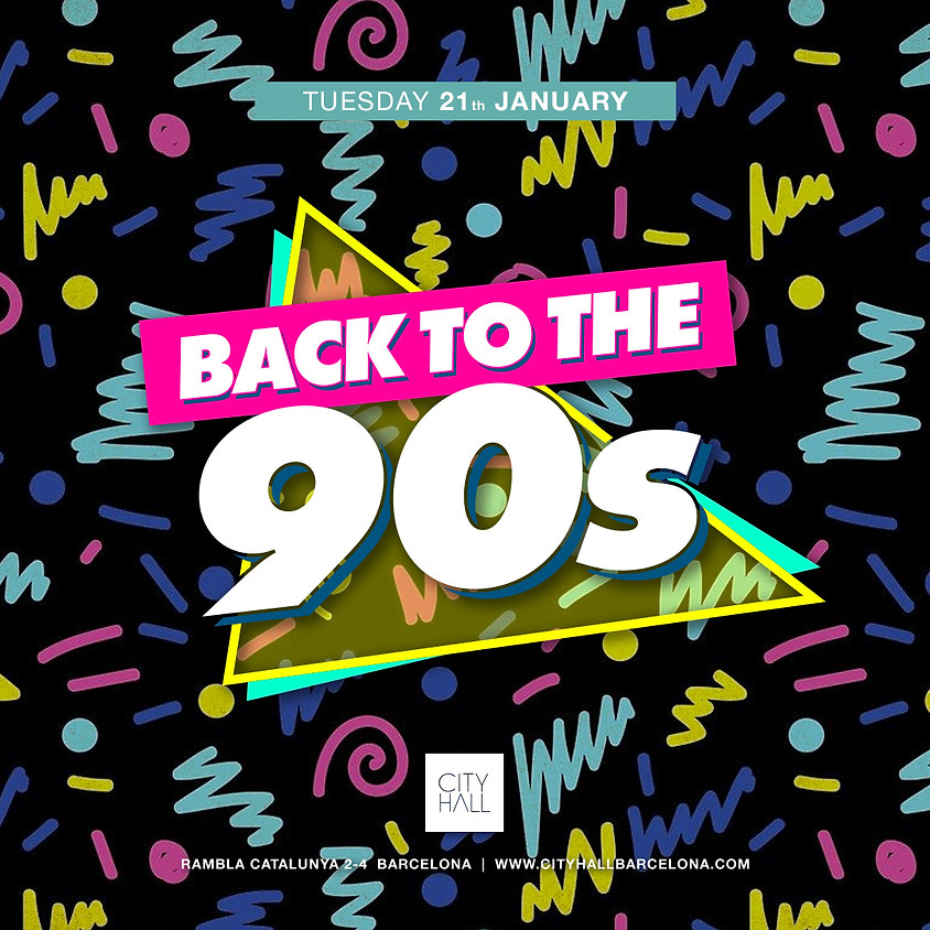 City Hall pres. BACK TO THE 90's