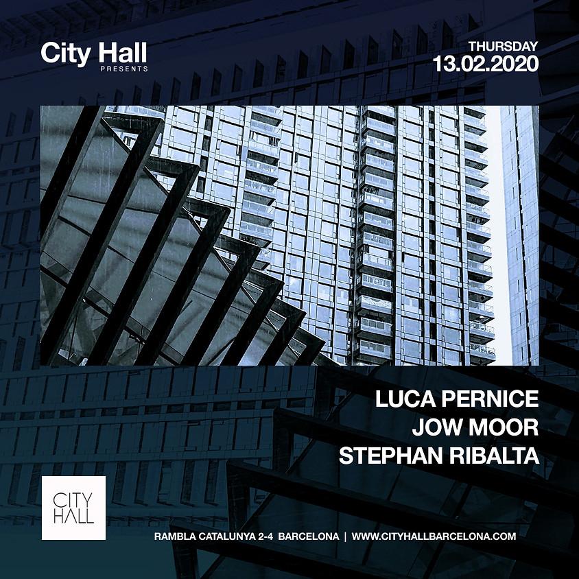 CityHall pres . Luca Pernice - Jow Moor - Stephan Ribalta