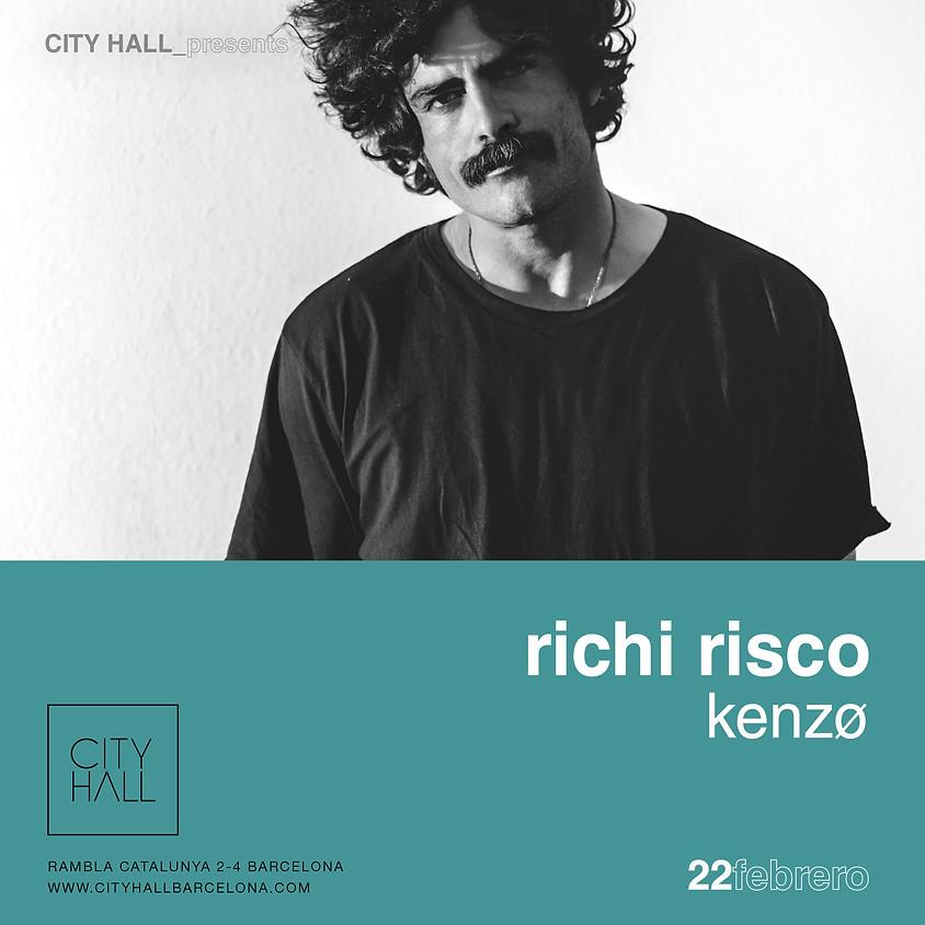 City Hall pres. Richi Risco - Kenzø