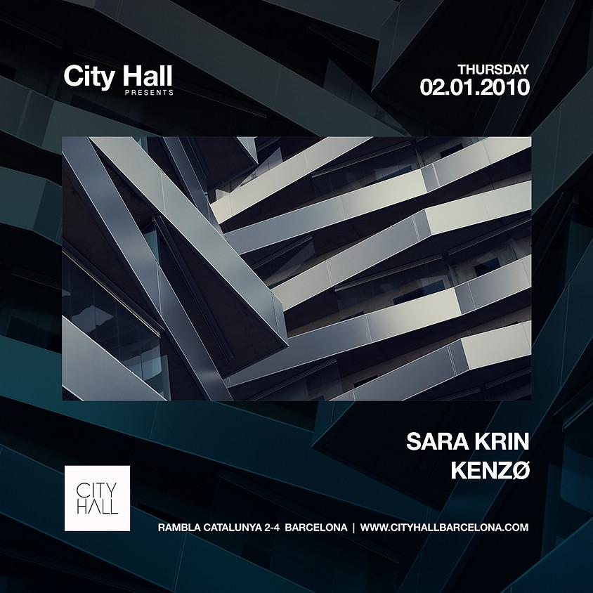 City Hall pres. Kenzø - Sara Krin