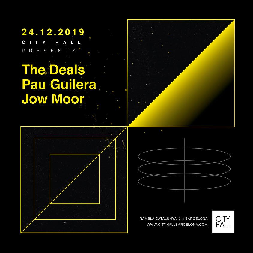 City Hall pres. The Deals - Pau Guilera - Jow Moor