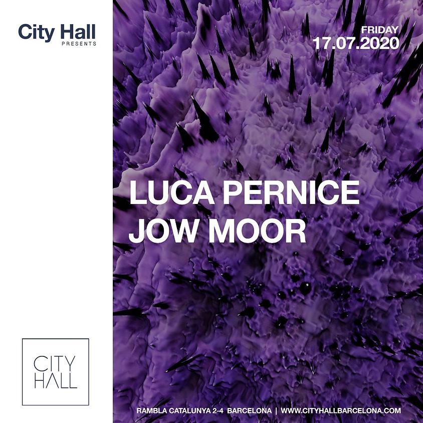 CITY HALL FRIDAY w/ Luca Pernice - Jow Moor