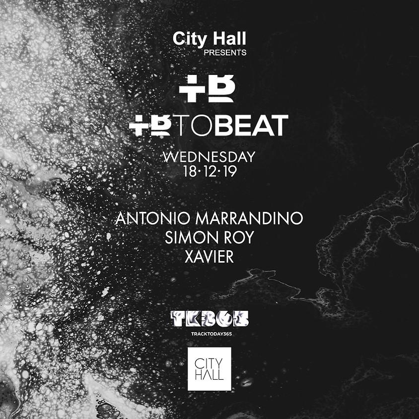 City Hall pres. TOBEAT Showcase w/ Antonio Marrandino - Simon Roy - Xavier