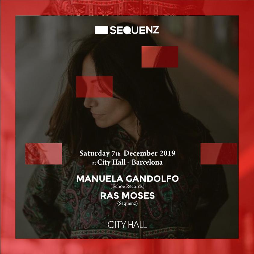 City Hall pres. Sequenz w/ Manuela Gandolfo - Ras Moses