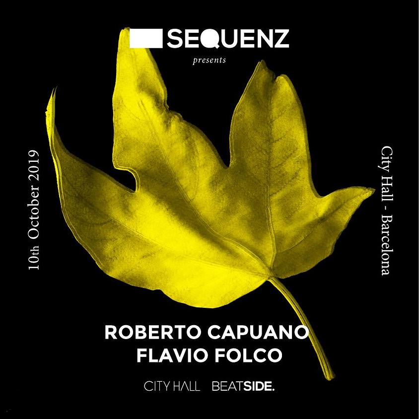 City Hall pres. Sequenz w/ Roberto Capuano - Flavio Folco