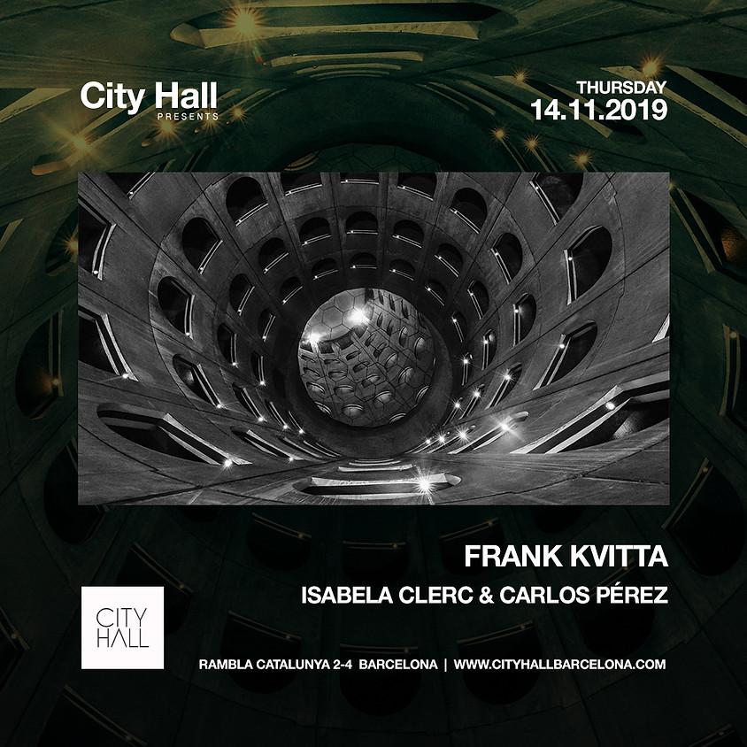 City Hall pres. Frank Kvitta