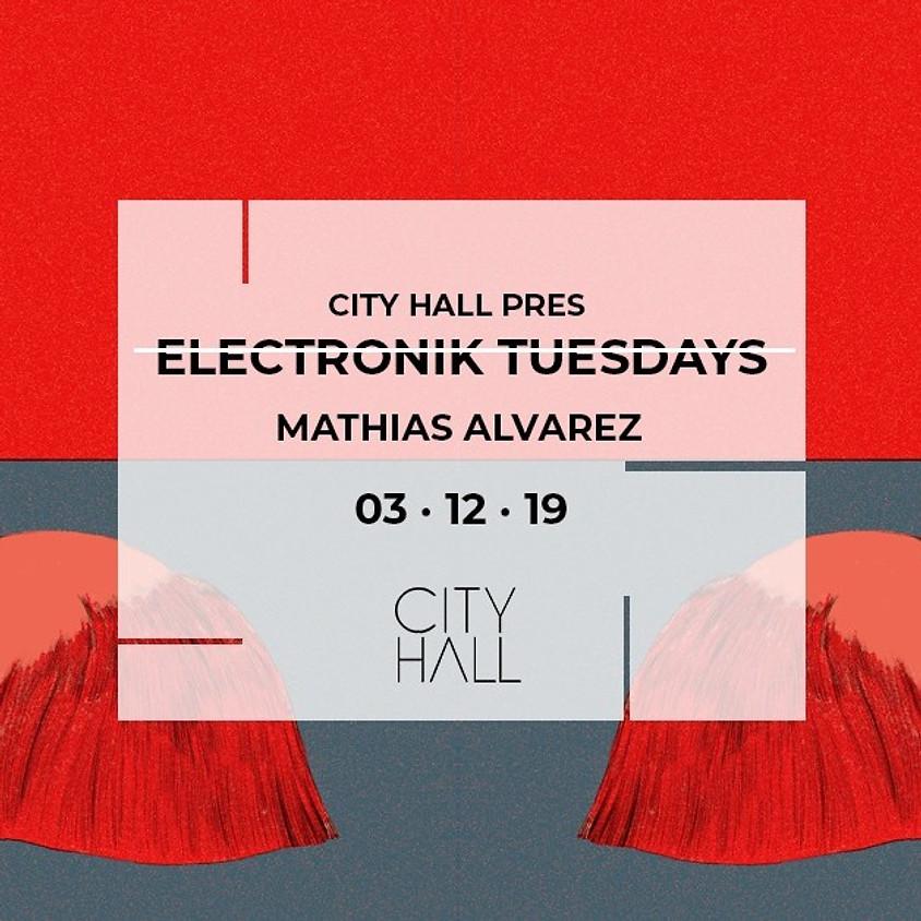 City Hall pres. ELECTRONIK TUESDAY