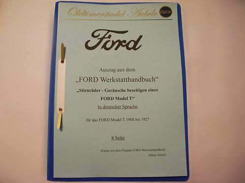 """Reparaturanleitung """"Stirnräder Geräusche beseitigen am Ford Model T"""" 1909-27 8 S"""