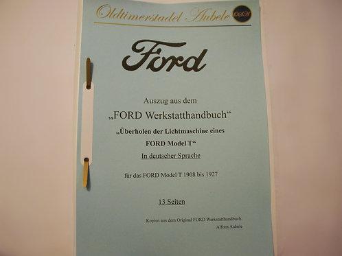 """Reparaturanleitung """"Lichtmaschine überholen Ford Model T"""" 1909-27 13 Seiten"""